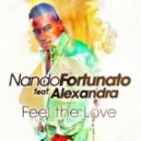Nando Fortunato - Feel the Love feat. Alexandra (Extended Mix)
