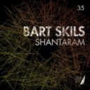 BART SKILS  - Shantaram (Original Mix)