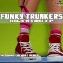 Funky Trunkers - Step Up (Original Mix)