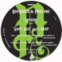 RoyGreen & Protone - Joyride