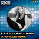Ellie Goulding - Lights (DJ STYLEZZ Remix)
