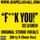 Cee Lo Green - Fuck You (Studio Acapella)