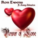 Ron Ewens feat. Jenny Johnston - The Power Of Love (Original)