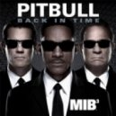 Pitbull  - MIB 3 (Dj Pasha Exclusive Mash-Up 2013)