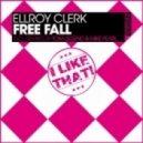 Ellroy Clerk - Free Fall (Original Mix)