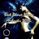 Best Dance Music-Februar 2013 & Top House - (Club Mix)