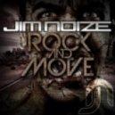 Jim Noize - Rock & Move (Ron Collins Remix)