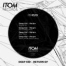Deep Kid - The Return (Moti Brothers Remix)