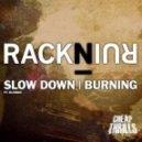 RackNRuin - Slow Down (Dusky remix)
