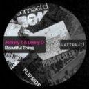 Johnny T & Lenny D feat. Stryker Johnson - Beautiful Thing (Random Soul Vocal Mix)