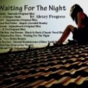 Alexey Progress - Waiting For The Night