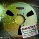 Bebadim - Back to the Old School (DJ Sneak OG Gangster Mix)