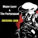 Major Lazer Feat. The Partysquad  -  Original Don (Mastherizers Mix)
