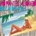 No Panties Allowed - Ibiza Beach (My Island Chill version)