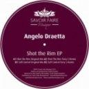 Angelo Draetta - Shot The Rim (Original Mix)