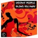 Distant People Feat. Chappell  - Blows You Away (Mr.Moon Remix)