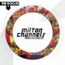 Milton Channels  -  El Patio (Original Mix)
