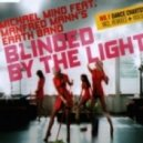 Michael Mind Project - Blinded By The Light