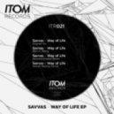 Savvas - Way Of Life (Rishi K. Remix)