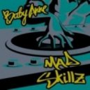 Baby Anne - Mad Skillz (Original Mix)