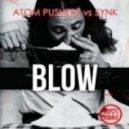 Atom Pushers & 5ynk - Blow (Original Mix)