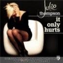 Julie Thompson - It Only Hurts (Richard Durand Remix)