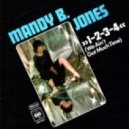 Mandy B Jones - 1,2,3,4 (We Ain't Got Much Time)