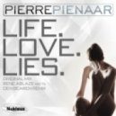 Pierre Pienaar  - Life Love Lies (Rene Ablaze Meets Oen Bearen Remix)