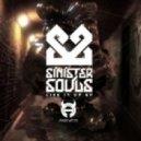 Sinister Souls - Live it Up