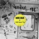 Daniel Solar - I Will Have You (Original Mix)