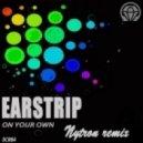 Earstrip - On Your Own (Nytron Remix)