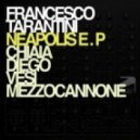 Francesco Tarantini - Chiaia (Original Mix)