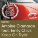 Antoine Clamaran - Keep On Tryin' (Yohanne Simon Vocal Remix)