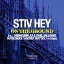 Stiv Hey - On The Ground