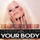 Christina Aguilera - Your Body (Silvio Argivaes & Samuel Soares Remix)