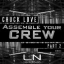 Chuck Love - Assemble Your Crew (Jake Encinas Remix)