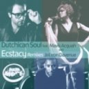 Dutchican Soul, Mavis Acquah, Joleon Davenue - Ecstacy (Jaimy's Nu Mix)