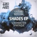 Schuhmacher & Spartaque -  Shades (Stefano Noferini Remix)