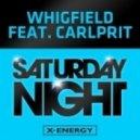 Whigfield, Carlprit - Saturday Night (Max K. Remix)