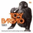 Tony Barbato - 1961 (Patrick Podage Remix)