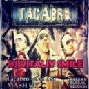 Tacabro - Asi Asi (DJ Vitaliy Smile Mash Up)