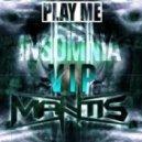 Mantis - Insomnia VIP