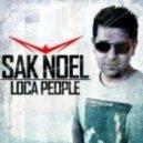 Sak Noel  - Loca People (Dj Wate MashUp)