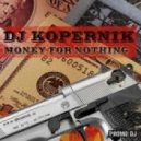 DJ Kopernik - Money for Nothing ( Dire Straits cover)