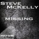 Steve McKelly - Missing (Deep House Mix)