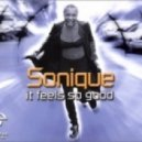 Sonique - Feels So Good (Saud Albloushi Bootleg)