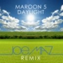 Maroon 5 - Daylight (Joe Maz Remix)