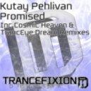 Kutay Pehlivan - Promised (TrancEye Dream Remix)