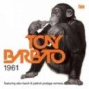 Tony Barbato - 1961 (Original Mix)