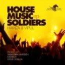 Hamza & Vipul - House Music Soldiers (Original Mix)